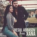 Resul Abbasov Xana - Etiraf
