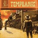Tempranos - Mon Amour