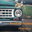 The Silent Boys - Favorite Plaything