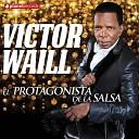 Victor Waill - Ganas De Amar