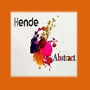 Hende - I Wish That You Could ve Loved Me Yesterday