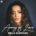 Bella Santiago [drivemusic.me] - Army Of Love