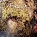 Frolic - As Time Goes By