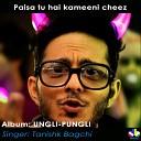 Tanishk Bagchi - Paisa Tu Hai Kameeni Cheez