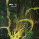 Tank Trio - Nim