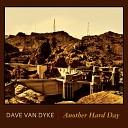 Dave Van Dyke - Stay Low