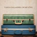 Tanya Gallagher - Still in Love