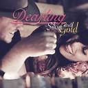Dearling - Silver and Gold
