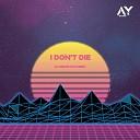 I Don't Die