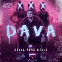 Dava - Xxx Kolya Funk Radio Mix