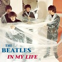 The Beatles - In My Life Mono Version