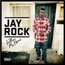 Jay Rock - M O N E Y Feat J Black