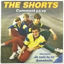 The Shorts - Comment ca va