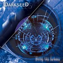 Darkseed - Can t Find You
