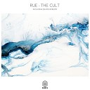 Rue - The Cult