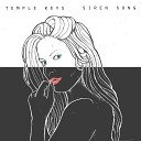 TEMPLE KEYS - Siren Song (Radio Edit)