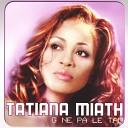 Tatiana Miath - Chat
