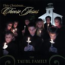 The Taubl Family - Away in a Manger