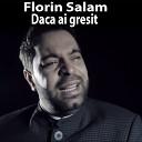 Florin Salam - Cum Ar Fi Daca Nimeni N Ar Lipsi