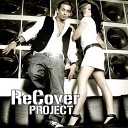 Recover Project - Rhythm Of The Night