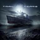 Trail of Tears - Sleep Forever
