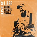 Pistol Pete Wearn - Eight Miles from Stafford Live
