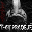 T Ay Pradeje - No One Can Stop Me
