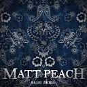 Matt Peach - Mon Amour