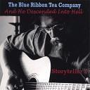 The Blue Ribbon Tea Company - Shadows of Friends