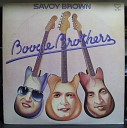 Savoy Brown - A3 My Love s Lying Down