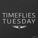 Timeflies - I Hate U I Love U