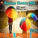 DJ Max PoZitive-Russian Electro MIX vol 3