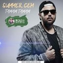SUMMER CEM - TAMAM TAMAM (APOLLO DEEJAY CLUB REMIX)