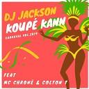 DJ Jackson feat MC Chron Colton T - Koup kann Carnaval vol 2K19