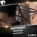 Matrang -  \(Dj Alexm Radio Mix\)