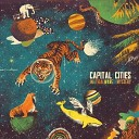 Capital Cities - Safe Sound