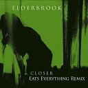 Closer (Eats Everything Remix)