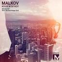 Malkov - Hours in Detroit Original Mix