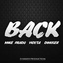 DJ Viduta Dimixer Mike Prado - Back Original Mix