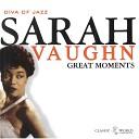 Sarah Vaughn - You ve Changed