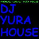 Dj Yura house Олег Винник - А мне хорошо с тобою волосы пахнуть весною Remix 2013 dj yura house