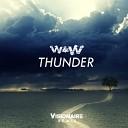 W W - Thunder Remix