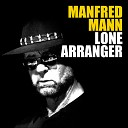 Manfred Mann Kanye West - One Hand in the Air