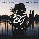 Run To You Feat. Tiffy