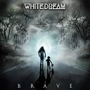 White Dream - Childhood