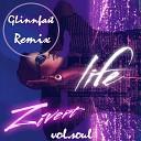 Zivert - Life(GLinnfast Remix)