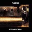 Placebo - Black Eyed