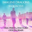 Imagine Dragons - Radioactive (DJ Oleg Perets &