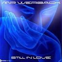 MR Werback - Still in Love