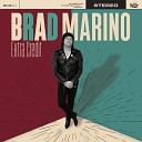 Brad Marino - It s Not Right